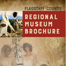 Flagstaff Country Regional Museum Brochure